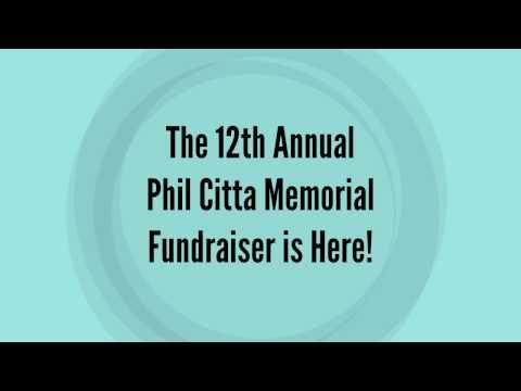 12th Annual Phil Citta Memorial Fundraiser