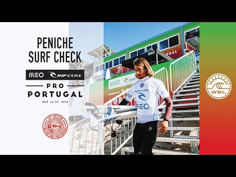 Peniche Surf Check with Wild Card Miguel Blanco | 2018 MEO Rip Curl Pro, Portugal