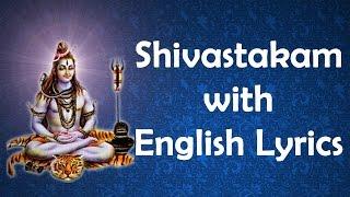 Lord Shiva Songs - Shivashtakam  With English Lyrics