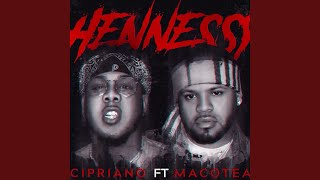 Hennessy (feat. Macotea)