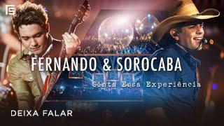 Fernando & Sorocaba - Deixa Falar | DVD Sinta Essa Experiência
