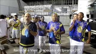 Recordar é Viver - Imperador do Ipiranga 2017