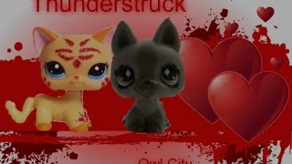 LPS MV Thunderstruck By Owl City (feat. Sarah Russell)