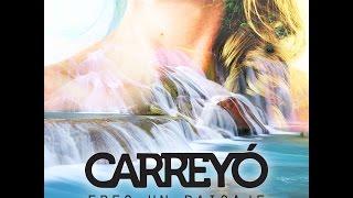 Carreyó - Eres un Paisaje (Audio con letra) #ComoEscribirUnCamino