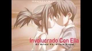 El Breo - Involucrao Con Ella Ft. Pixie Flow ( DIAMON MUSIC )