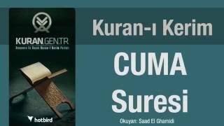 CUMA Suresi, Dinle, Ezberle, Türkçe meali oku. Kuran.gen.tr