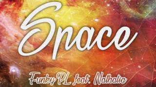 Funky PL Feat. Nathalia – Space