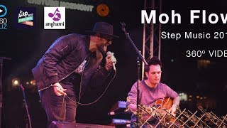 Moh Flow - Step Music 2017 360º Video
