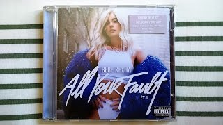 Bebe Rexha - All Your Fault: Pt. 1 (Fan Made CD) Unboxing