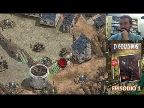 COMMANDOS: BEYOND THE CALL OF DUTY (PC) - Episodio 1    Gameplay en Español