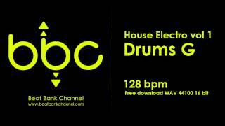 FREE AUDIO SAMPLES - House Electro Vol.1 - Drums G - 128 bpm