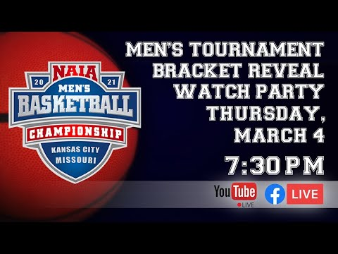 2021 NAIA Men's Basketball Tournament Bracket Watch Party