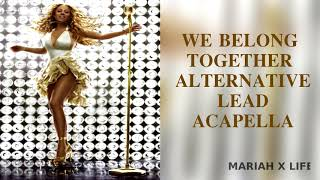 VERY RARE:We Belong Togheter Alternative Lead Vocal Acapella-Mariah Carey