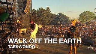 Walk Off The Earth   Taekwondo   CBC Music Festival