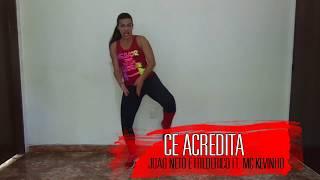 Cê Acredita - João Neto e Frederico ft. MC Kevinho (COREOGRAFIA CAMPOS DANCE)