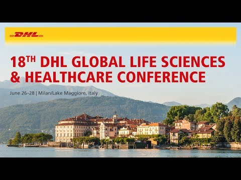 Join us for the 18TH DHL Global Life Sciences & Healthcare Conference in Milan/Lake Maggiore,