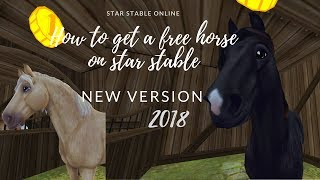 How to get a free horse *new version 2018*   Star Stable Online