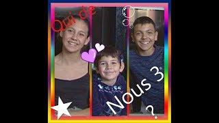 ❔❔❔ Qui de nous 3 ❓❓❓