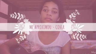 ME APROXIMOU - Jamilla Dolley | COVER