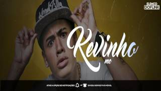 MC Kevinho  - Quero ver BumBum Mecher  ( Jorgin Deejhay )  Lançamento 2017