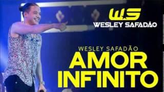AMOR INFINITO - Wesley Safadão (((Sucesso 2015)))