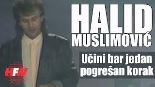Halid Muslimovic - Ucini bar jedan pogresan korak - (Official Video 1986) HD