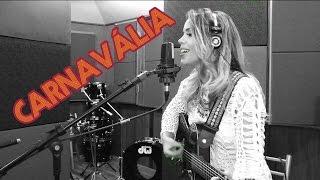 Keyla Vilaça | Carnavália - Tribalistas (cover)