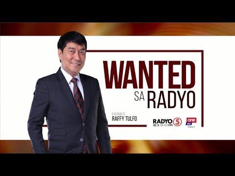 Wanted sa Radyo   March 15, 2019