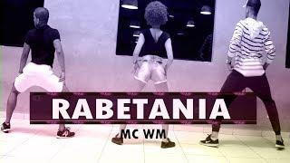 Rabetania - Mc Wm | Coreografia KDence