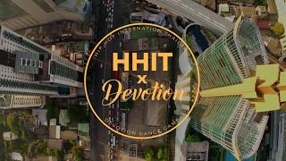 DEVOTION DANCE CAMP x HHI THAILAND  |  2017  |  THAILAND  | TEASER