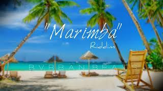 "[SOLD]""Marimba"" - Dancehall Type Beat January 2019 ""Bvrban"""