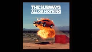 The Subways - Kalifornia (Official Upload)
