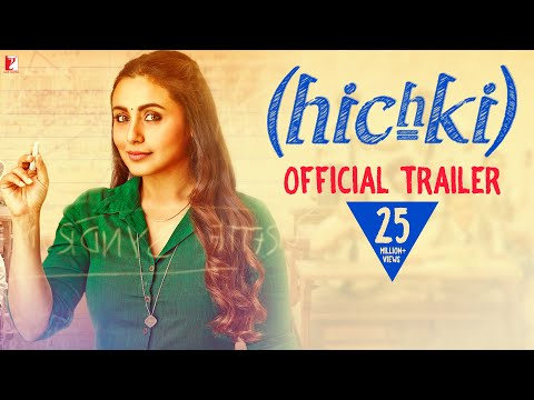 Hichki | Official Trailer | Rani Mukerji | Releasing 23rd March 2018