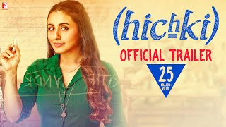 Hichki | Official Trailer | Rani Mukerji | Releasing 23rd Feb 2018