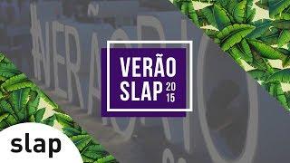 SLAP - Verão Rio 2015