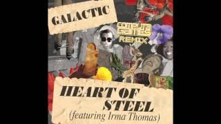 Galactic - Heart Of Steel ft. Irma Thomas (Computa Games remix)