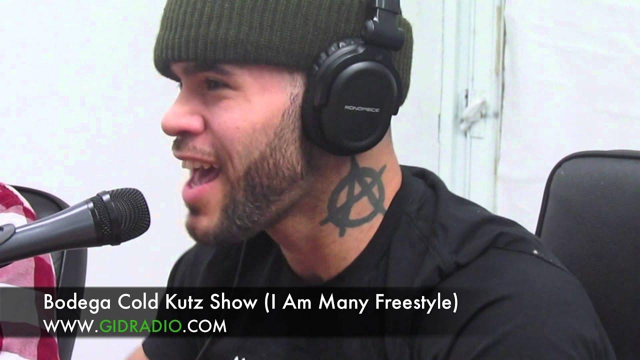 I Am Many Freestyles On The (Bodega Cold Kutz Show)
