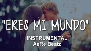 """""""ERES MI MUNDO"""" - INSTRUMENTAL R&B RAP ROMANTICO SMOOTH PIANO (USO LIBRE) 2016 BEAT"""