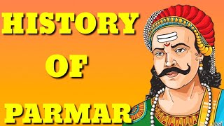 HISTORY OF PARMAR VANSH | UJJAINIYA PARMAR | HISTORY OF INDIAN RAJPUTS