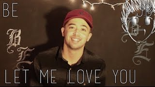 "Justin Bieber - ""Let Me Love You"" (cover by Brandon Evans)"