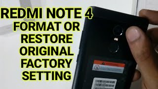 How To Format And Reset Redmi Note 4