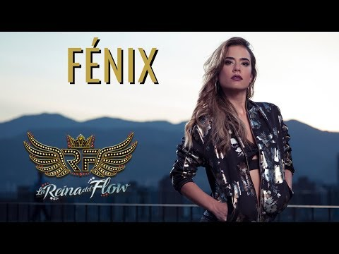 Fenix de La Reina Del Flow Letra y Video