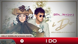 I Do (Feat. Rama Davis) - Melly Goeslaw