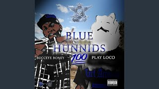 Blue Hunnids (feat. Bucceye Boney)