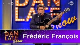 Frédéric François - Fidèle (Dan Late Show)