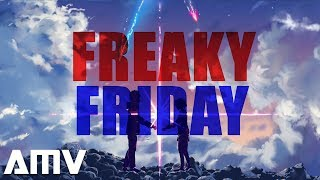 Lil Dicky - Freaky Friday ft. Chris Brown || AMV ||