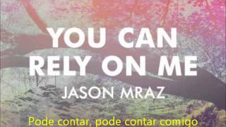 Jason Mraz - You Can Rely On Me [Legendado PT-BR]