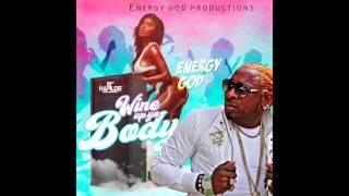 ENERGY GOD - WINE UP YO BODY (Official Audio)   Prod. ENERGY GOD PRODUCTIONS   21st Hapilos (2017)