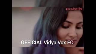 Vidya vox || Let me love u and tum hi ho ||