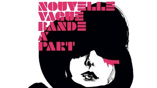 Nouvelle Vague - Heart Of Glass (Full Track)